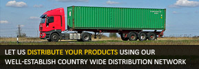 Let us distribute your product using our well-established country-wide distribution network